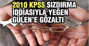Yeğen Gülen Erzurum'da Gözaltına Alındı
