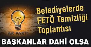 Belediyelerde  FETÖ Temizliği Toplantısı