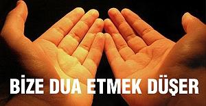 Bu Aşamada Bize Dua Etmek Düşer