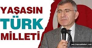 Çağlayan:Yaşasın Türk Milleti!