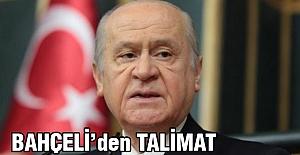 Devlet Bahçeli'den Talimat!