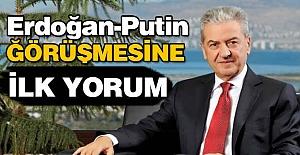 Erdoğan-Putin görüşmesine  ilk yorum