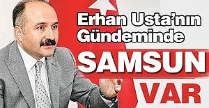 Erhan Usta'nın Gündemi Samsun
