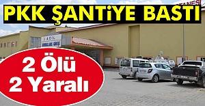 Hakkari'de PKK'lılar şantiyeye saldırdı