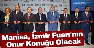 Manisa İzmir Fuarı'nın Onur Konuğu Olacak