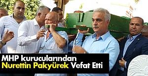 MHP kurucularından Pakyürek Vefat Etti