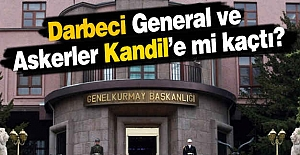 O General ve Askerler Kandil'e mi kaçtı?