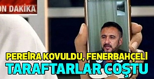 Pereira kovuldu, Fenerbahçeli taraftarlar coştu