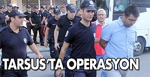 Tarsus Kaymakamı ile birlikte 6 kişi tutuklandı