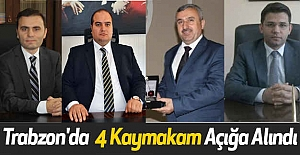 Trabzon'da  4 Kaymakam Açığa Alındı