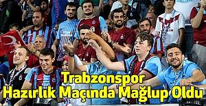 Trabzonspor, Hazırlık Maçında Mağlup Oldu