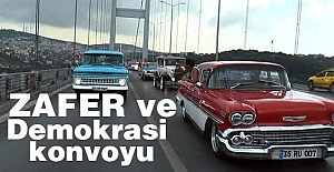 Zafer ve Demokrasi Konvoyu
