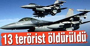 13 Terörist Öldürüldü!