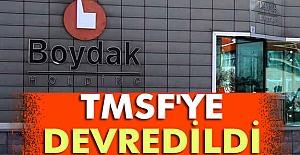 Boydak, TMSF'ye devredildi