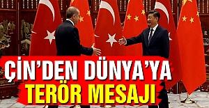 Çin'den Dünya'ya Terör Mesajı