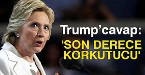 """Clinton'dan Trump'a """"Korkutucu"""" Cevabı"""