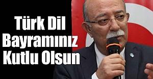 İsmail Koncuk: Türk Dil Bayramınız Kutlu Olsun