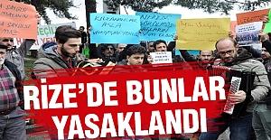 Rize'de Basın Açıklamaları ve Yürüyüşlere Yasak!