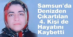Samsun'da Denizden Çıkartılan 4. Kişi de Hayatını Kaybetti
