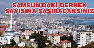 Samsun'daki Dernek Sayısına Şaşıracaksınız