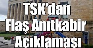 TSK'dan Flaş Anıtkabir  Açıklaması