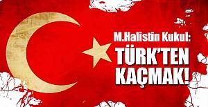 Türk'ten Kaçmak