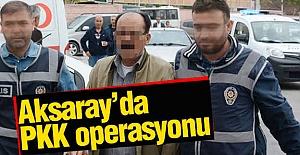 Aksaray'da PKK'lılara Operasyon