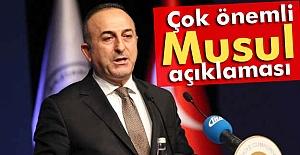 Çavuşoğlu'ndan Önemli Musul Açıklaması