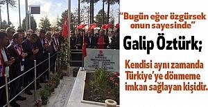 Galip Öztürk: Türkiye'ye Dönmeme İmkan Sağladı