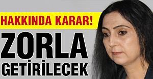 HDP'li Yüksekdağ Zorla getirilecek!