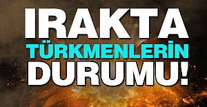 Irak'ta Türkmenlerin Durumu