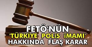 Polislerden sorumlu Türkiye İmamı  Hakkında Karar
