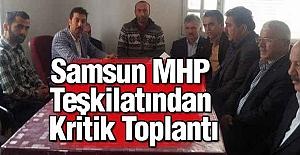 Samsun MHP Teşkilatından Kritik Toplantı