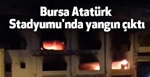Bursa'da Stadyumunda yangın