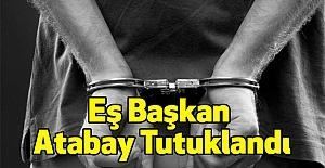 Eş Başkan Atabay Tutuklandı