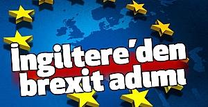İngiltere'den brexit adımı