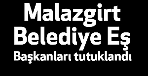 Malazgirt Belediye Eş Başkanları tutuklandı