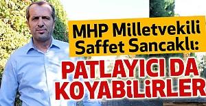 """MHP'li Saffet Sancaklı 'Gizli Kamera"""" Açıklaması"""