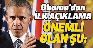 Obama'dan İlk Açıklama