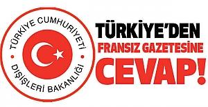 Türkiye'den Fransız gazetesine yanıt!