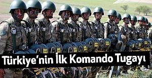 1. Komando Tugayı, Türkiye'nin İlk Komando Tugayı