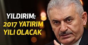"""""""2017'de Türkiye bir yatırım yılı olacak"""""""