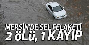 Mersin'de Sel Felaketi: 2 ölü, 1 kayıp