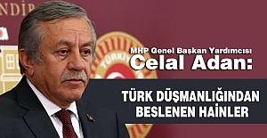 Celal Adan; Türkiye Tehdit Altındadır