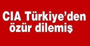 CIA Türkiye'den özür dilemiş