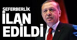Cumhurbaşkanı Erdoğan: 'Milli seferberlik ilan ediyorum'