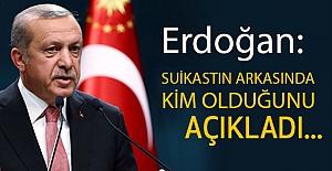 Erdoğan: Sukastin Arkasındaki Gücü Açıkladı
