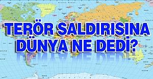 İstanbul'daki Terör Saldırısına Dünya Ne Dedi?