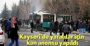 Kayseri'de Yaralılar için Kan Anonsu Yapıldı