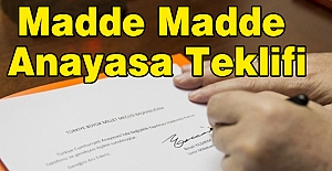 Madde Madde Anayasa Teklifi